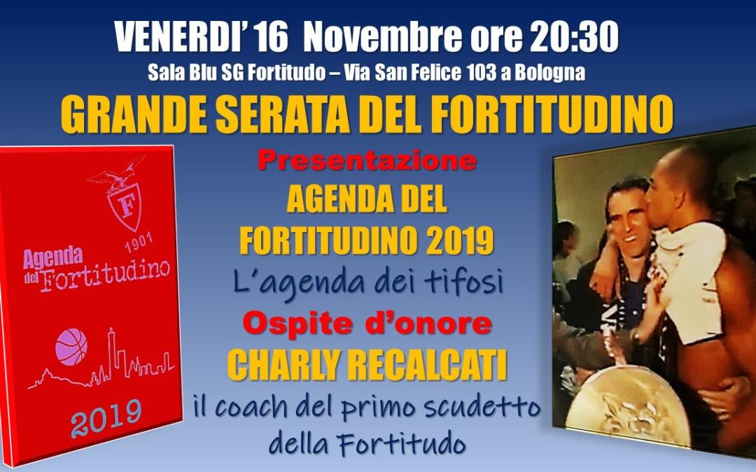 16 novembre: Presentazione Agenda del Fortitudino 2019 con ospite d'onore Charly Recalcati
