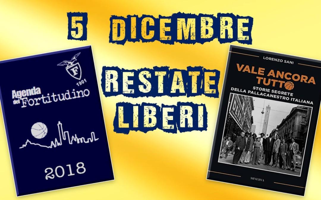 5 dicembre ore 20.30 Sala Blu SG Fortitudo Via San Felice 103 – Bologna